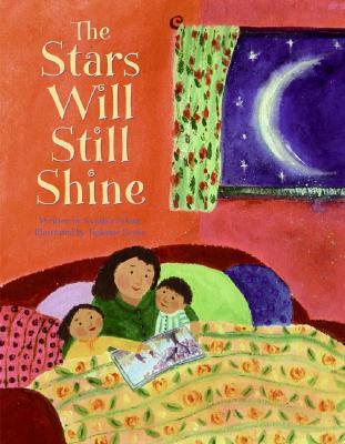 The Stars Will Still Shine By Rylant, Cynthia/ Beeke, Tiphanie (ILT)